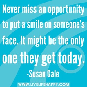 Put a smile one somebody else's dial!