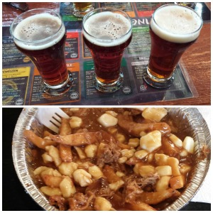 Poutine and beer. Living like kings we are.